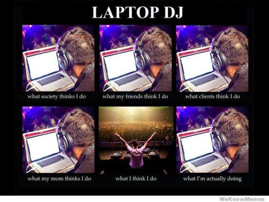 Laptop DJs don't bring enough excitement.